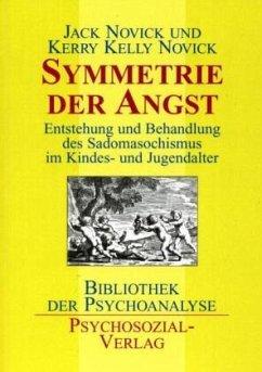 Symmetrie der Angst - Novick, Jack; Novick, Kerry K.