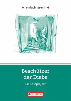 einfach lesen! Beschützer der Diebe. Aufgaben und Übungen - Steinhöfel, Andreas