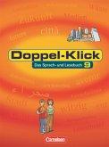 Doppel-Klick 9. Schülerbuch. Allgemeine Ausgabe. Neue Rechtschreibung