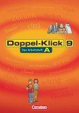 Doppel-Klick - Allgemeine Ausgabe. 9. Schuljahr. Arbeitsheft A mit Lösungen