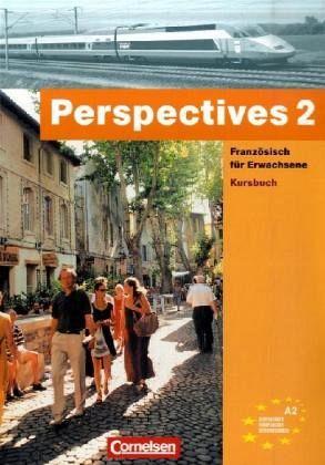 Perspectives 2. Kursbuch. Mit Vokabeltaschenbuch Bd.2 - Deloffre, Jacqueline