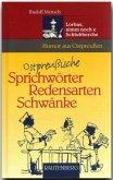 Ostpreußische Sprichwörter, Redensarten, Schwänke