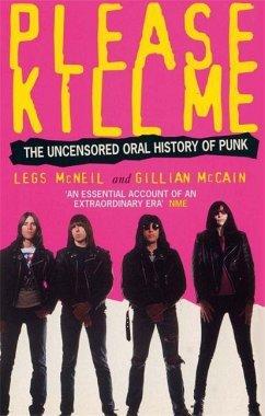 Please Kill Me - McNeil, Legs; McCain, Gillian