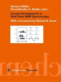 Current Developments in Solid State NMR Spectroscopy