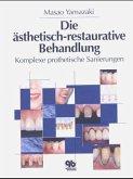 Ästhetisch-restaurative Behandlung