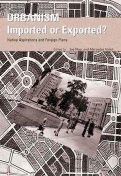 Urbanism: Imported or Exported? - Nasr, Joseph; Volait, Mercedes