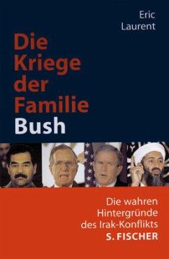 Die Kriege der Familie Bush - Laurent, Eric
