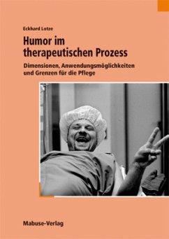 Humor im therapeutischen Prozess - Lotze, Eckhard
