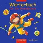 Wörterbuch für die Grundschule plus Englisch. Rechtschreibung 2006