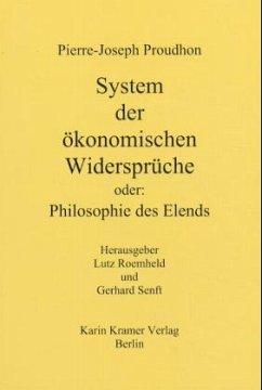 System der ökonomischen Widersprüche - Proudhon, Pierre-Joseph