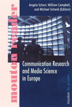 Communication Research and Media Science in Europe - Schorr, Angela / Campbell, William / Schenk, Michael (eds.)