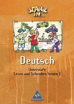 Stark in Deutsch. Lesen und Schreiben lernen 2