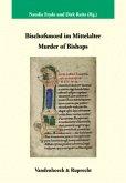 Bischofsmord im Mittelalter / Murder of Bishops