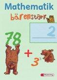 Mathematik Bärenstark. Arbeitsheft 2