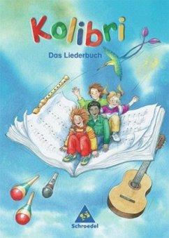 Kolibri 2003. Das Liederbuch 1 - 4 Süd. Baden-W...