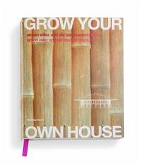 Grow your own House. Simon Velez und die Bambus...