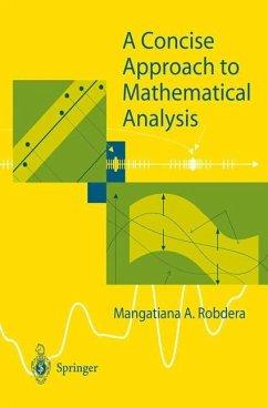 A Concise Approach to Mathematical Analysis - Robdera, Mangatiana A.