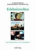 Erlebniswelten - Kagelmann, H. Jürgen; Bachleitner, Reinhard