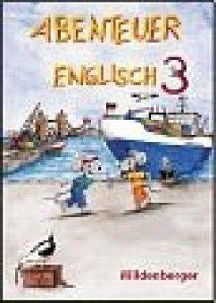 Abenteuer Englisch 3. Schülerbuch