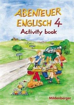 Abenteuer Englisch 4. Arbeitsheft
