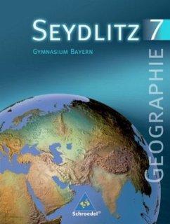 Seydlitz Erdkunde 7. Schülerband. Bayern