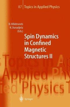 Spin Dynamics in Confined Magnetic Structures II - Hillebrands, Burkard / Ounadjela, Kamel (eds.)