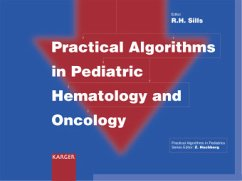 Practical Algorithms in Pediatric Hematology and Oncology - Sills, R.H. (ed.)