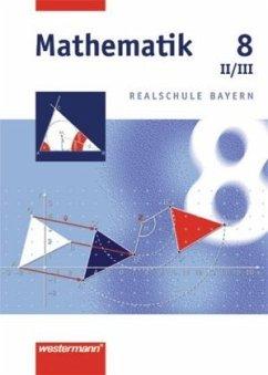 Mathematik 8. Realschule Bayern. WPF 2/3