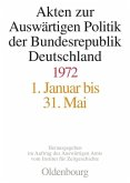 Akten zur Auswärtigen Politik der Bundesrepublik Deutschland 1972