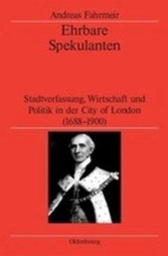Ehrbare Spekulanten - Fahrmeir, Andreas