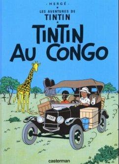 Les Aventures de Tintin 02. Tintin au Congo - Hergé