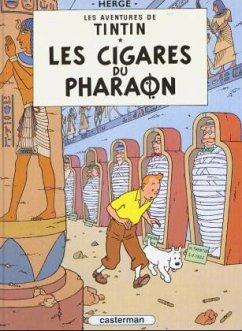 Les Aventures de Tintin 04. Les cigares du pharaon - Hergé