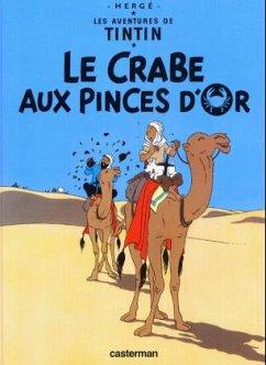 Les Aventures de Tintin 09. Le Crabe aux Pinces d'Or - Hergé