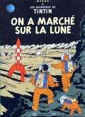 Les Aventures de Tintin 17. On a marche sur la lune