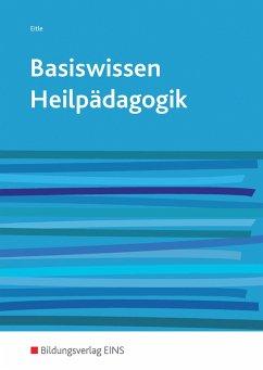 Basiswissen Heilpädagogik - Eitle, Werner