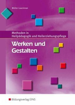 Werken und Gestalten. Schülerband - Müller-Laackman, Beatrix