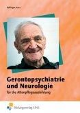 Gerontopsychiatrie und Neurologie für die Altenpflegeausbildung. Schülerband