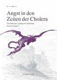 Angst in den Zeiten der Cholera, 4 Bde.