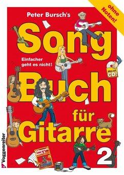 Peter Bursch´s Songbuch für Gitarre, m. Audio-CD