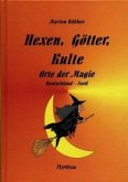 Hexen, Götter, Kulte Bd. 2