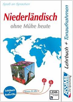 Assimil. Niederländisch ohne Mühe heute. Multimedia-Classic. Lehrbuch und 4 Audio-CDs