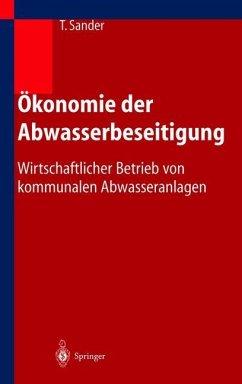 Ökonomie der Abwasserbeseitigung - Sander, Thomas