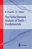 The Finite Element Analysis of Shells