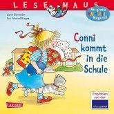 Conni kommt in die Schule / Lesemaus Bd.46