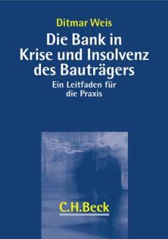 Die Bank in der Krise und Insolvenz des Bauträgers