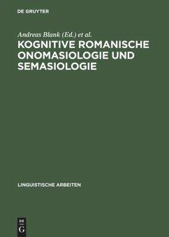 Kognitive romanische Onomasiologie und Semasiologie