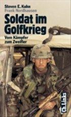 Soldat im Golfkrieg - Kuhn, Steven E.; Nordhausen, Frank