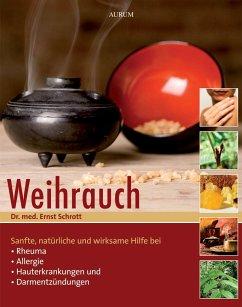Weihrauch - Schrott, Ernst