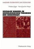 Sozialer Wandel in soziologischen Theorien der Gegenwart