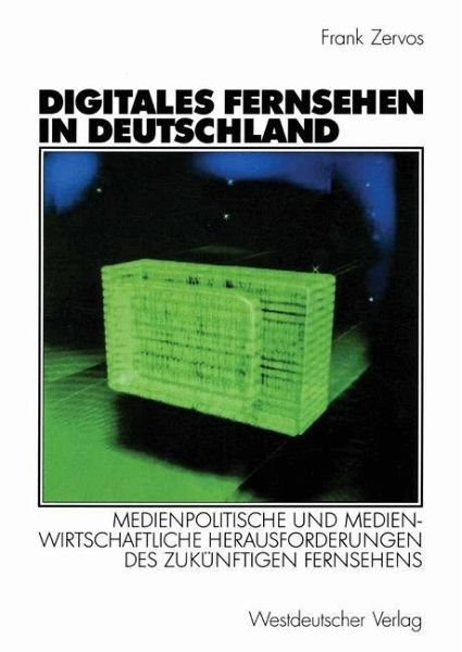 digitales fernsehen in deutschland von frank zervos. Black Bedroom Furniture Sets. Home Design Ideas
